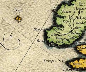 Brasil showing up on the map of Ireland by Abraham Ortelius in 1572