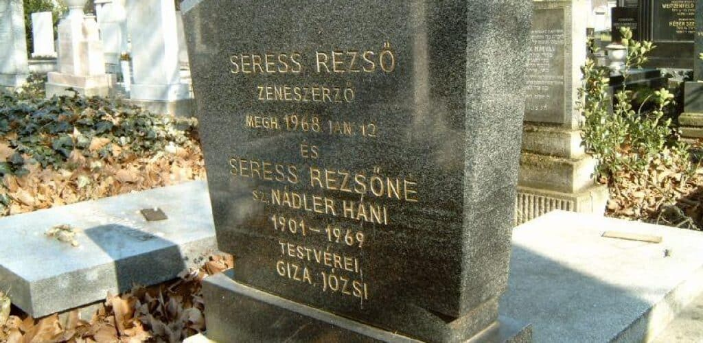 The tombstone of Rezső Seress