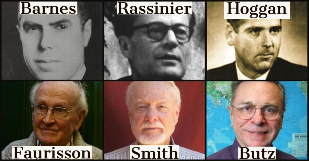 Holocaust revisionists (Top L to R) Henry Elmer Barnes, Paul Rassinier, and David Hoggan.<br>(Bottom L to R) Robert Faurisson, Bradley R. Smith, and Arthur Butz.