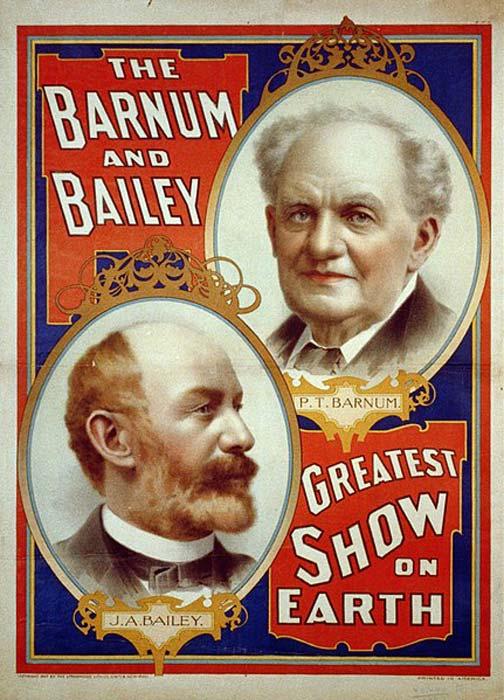 Барнум и Бейли рекламировали свой цирк как «Величайшее шоу на Земле».