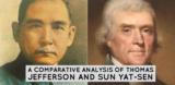 Thomas Jefferson and Sun Yat-Sen: Analyzing Similarities of Two Founding Fathers